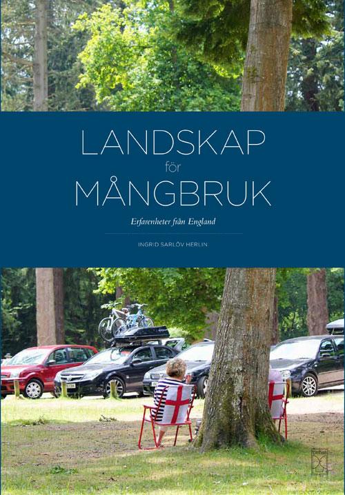 Planering förvaltning och skydd av landskap och landskap som